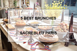 5 BEST BRUNCHES IN PARIS